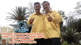 HERMANOS CARRION & WILSON AND Bladimix Dj