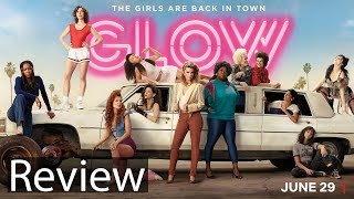Glow Season 2 Review (Netflix Original Series)