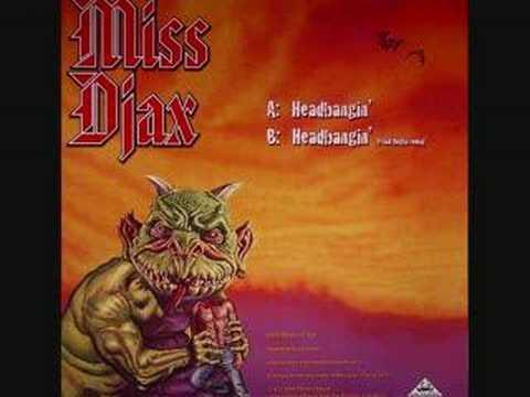 DJ Miss DJAX  -  Headbangin' ( SCHRANZ )