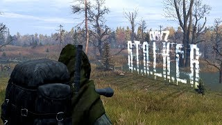 DayZ - Becoming The S.T.A.L.K.E.R!