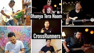 """Dhanya Tera Naam"" - Sheldon Bangera | (Cover) by CROSSRUNNERS"