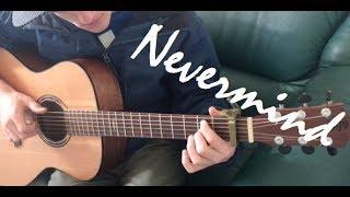 Nevermind - Dennis Lloyd - Fingerstyle Guitar Cover Video