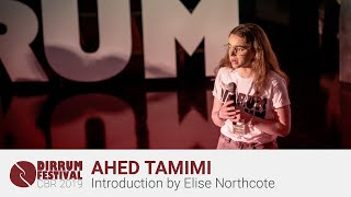Ahed Tamimi | Introduction by Elise Northcote | #dirrumfestivalCBR 2019