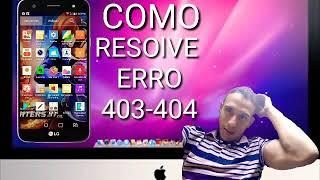 COMO RESOLVER ERRO)403-404,soluçao que funciona