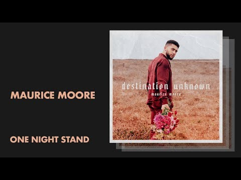 Maurice Moore - One Night Stand Mp3