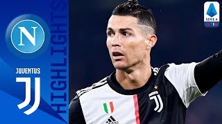 Napoli 2 1 Juventus Hosts Win Despite Late Ronaldo Goal Serie A TIM