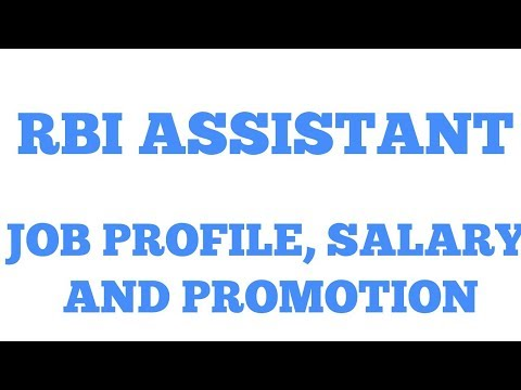 RBI ASSISTANT JOB PROFILE SALARY AND FUTURE SCOPE AUGUST 2017