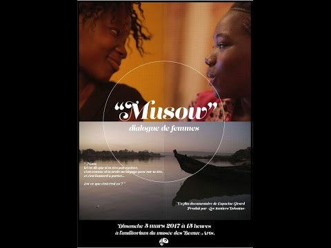Musow, dialogue de femmes - de Capucine Girard