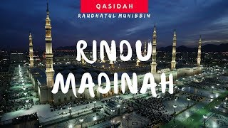 Qasidah Rindu Madinah : Raudhatul Muhibbin
