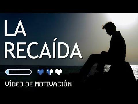 LA RECAÍDA (Vídeo de Motivación y Superación Personal) - Cómo LEVANTARSE y Salir de la MELANCOLÍA
