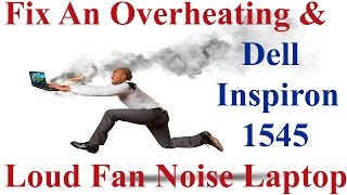 Fix An Overheating & Loud Fan Noise Laptop - Dell Inspiron 1545