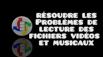 Résoudre les problèmes de lecture des vidéos et musiques
