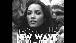 TECHNIQUE NEW WAVE MIX   EDDIE RIOT