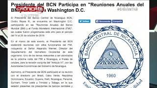 Nicaragua participó en las reuniones anuales del Banco Mundial y el FMI