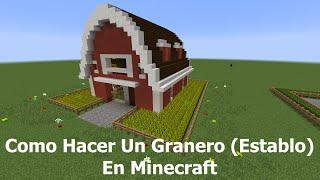Como Hacer Un Granero (Establo) En Minecraft