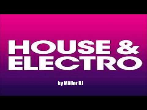 HOUSE & ELECTRO SESSION by Müller DJ