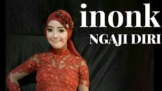 inonk - ngaji diri (OFFICIALS VIDEO)