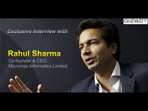 Exclusive Interview: Rahul Sharma, Co-founder & CEO, Micromax Informatics Limited