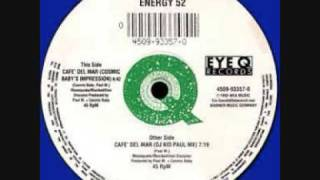 Energy 52 - Cafe Del Mar ( DJ Kid Paul Mix )