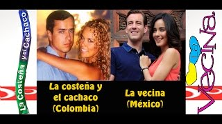 "Video Telenovela La Costeña y El Cachaco 2003 (Colombia) Vs Telenovela ""La Vecina"" 2015 (México) download MP3, 3GP, MP4, WEBM, AVI, FLV Juni 2018"