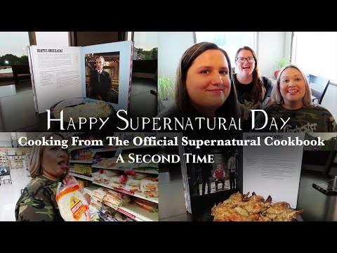 Happy Supernatural Day   A Second Time   Cooking from the Official Supernatural Cookbook Vlog