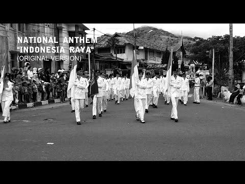 National Anthem ( Indonesia Raya Original Version)