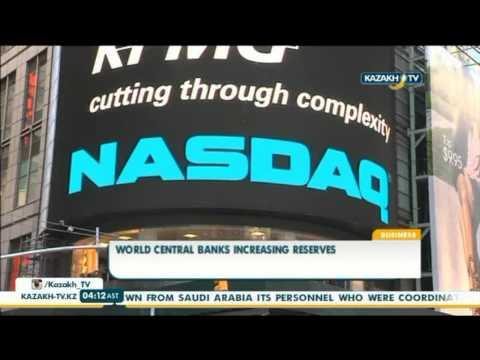 World Central Banks increasing reserves - Kazakh TV