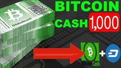 Bitcoin Cash (BCH) Hitting $1,000   Bitcoin Cash + Dash