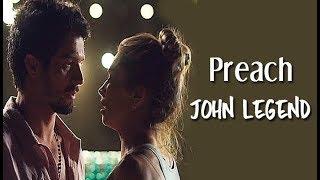 John Legend - Preach (Tradução) Bom Sucesso (Lyrics Video)HD.