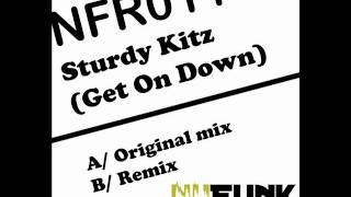 Sturdy Kitz (Get On Down) NuFunk Records 011