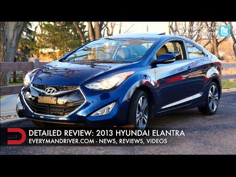 Here's the 2013 Hyundai Elantra Review on Everyman Driver