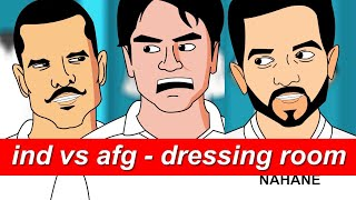 India vs Afghanistan - Test Match Dressing room