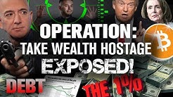 ALERT! Global Elite Plan to Steal Your WEALTH! How!?