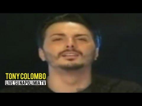 TONY COLOMBO - LIVE SU NAPOLI MIA TV 2-11-2017