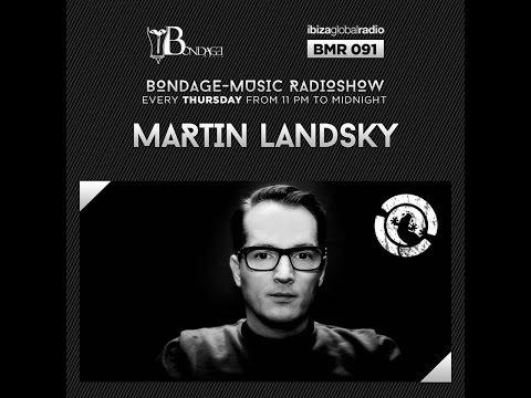 Bondage Music Radio - Edition 91 mixed by Martin Landsky