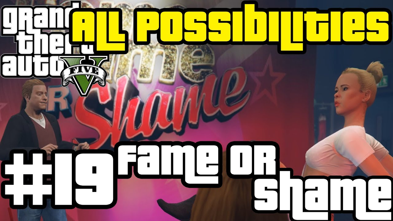 GTA V - Fame or Shame (All Possibilities)