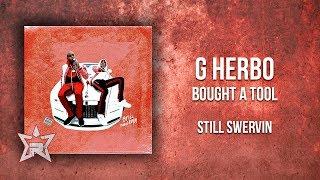 G Hebro - Bought a Tool (Still Swervin)