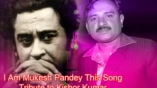 Teri Duniya Se Door Chale Hoke Majboor Sung By-Mukesh Pandey