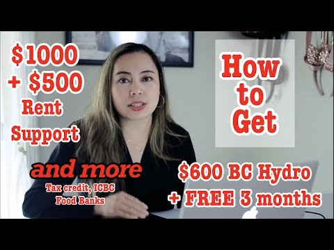 How To Get $1000+$500 Rent Support, $600 BC Hydro, And Other Benefits From Provincial Level.