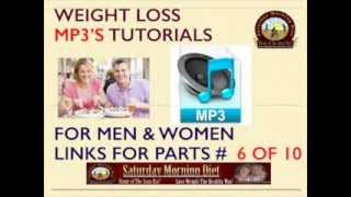 FREE MP3 Weight Loss eCourse Part # 6 Saturday Morning Diet