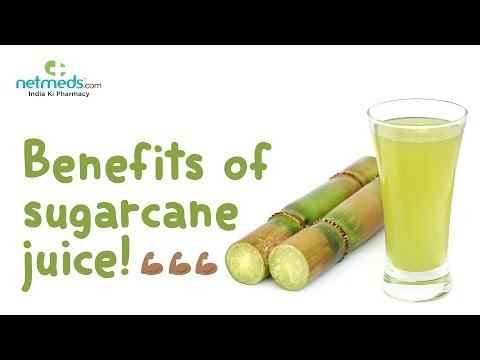 7 Amazing Benefits of Sugarcane Juice-A Sweet Deal to Good