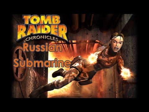 Tomb Raider V: Chronicles Walkthrough - Russian Submarine [All Secrets][Widescreen][PC]