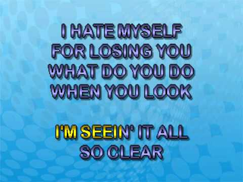 Kelly Clarkson - I Hate Myself for Losing You (Karaoke)