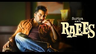 Repeat youtube video Raees Trailer - Suriya Version 1080p HD