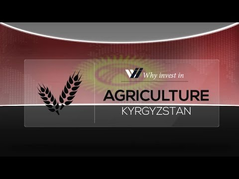 Agriculture  Kyrgyzstan - Why invest in 2015