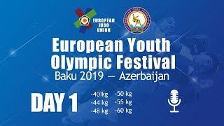 European Youth Olympic Festival - Baku 2019 - Day 1