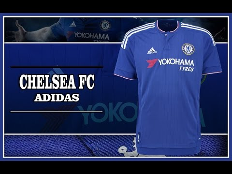 77fd537f21976 Camiseta Chelsea FC 15 16 Adidas jersey - YouTube