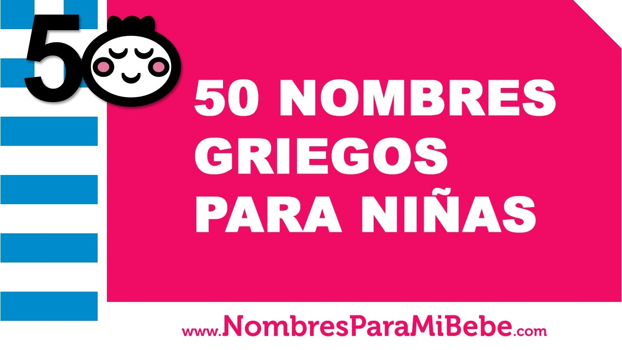 50 Nombres Griegos Para Ni As Los Mejores Nombres De