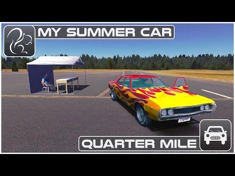 My Summer Car - Quarter Mile