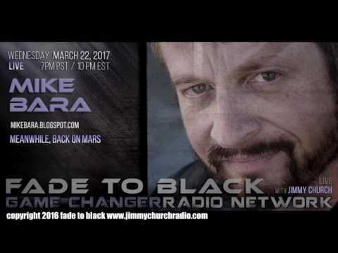 Ep. 629 FADE to BLACK Jimmy Church w/ Mike Bara : Mars Images Update : LIVE